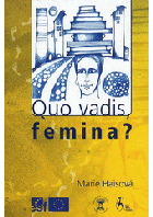 Quo vadis, femina? - the vision of women on sustainable life