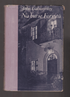 Na burse Forsytů (On Forsyte' Change)