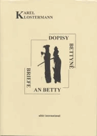 Dopisy Betyně. Briefe an Betty