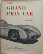 The Grand Prix Car Volume One and Two