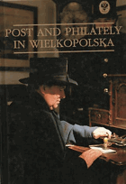 Post and philately in Wielkopolska