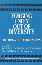 Forging Unity Out of Diversity. The Approaches to Eight Nations