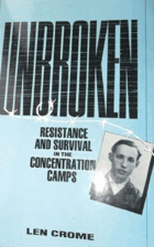 Unbroken - Resistance and Survival in the Concentration Camps