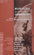 Managing multiethnic local communities in the countries of the former Yugoslavia