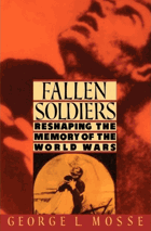 Fallen Soldiers. Reshaping the Memory of the World Wars
