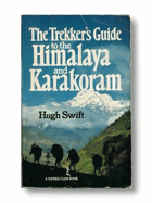 The trekker's guide to the Himalaya and Karakoram. DEDICATED SWIFT