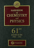 CRC Handbook of Chemistry and Physics. 61st Edition