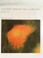 2SVAZKY A guided tour of the living cell. VOL. I - II