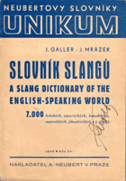 Slovník slangů. A Slang Dictionary of the English-Speaking World