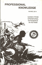 Professional Knowledge Gained from Operational Experience in Vietname 1965-1966 NAVMC 2614