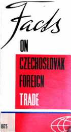 Facts on Czechoslovak Foreign Trade