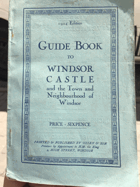 Guide Book to Windsor Castle and the Town and Neighbourhood of Windsor