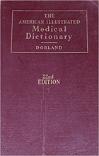 The American illustrated medical dictionary. A complete dictionary of the terms used in medicine, ...
