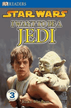 Star wars, I want to be a Jedi.