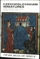 Czechoslovakian Miniatures - from the romanesque and gothic manuscripts