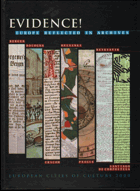 Evidence! - Europe reflected in archives. Bergen, the City Archives of Bergen ; Bologna, the ...
