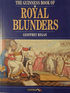 The Guinness Book of Royal Blunders