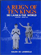 A Reign of Ten Kings - Sri Lanka - The World - 500 BC - 1200 AD