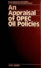 An appraisal of OPEC oil policies.