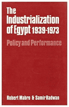 The industrialization of Egypt 1939-1973 - policy and performance