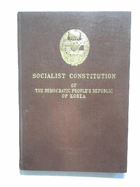 Socialist constitution of the Democratic People's Republic of Korea, adopted at the first session ...