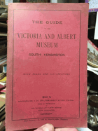 The guide. Victoria and Albert Museum