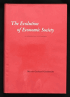 The evolution of economic society - an introduction to economics.