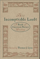 This incomperable lande - a book of American nature writing.