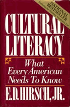 Cultural Literacy. What Every American Needs to Know