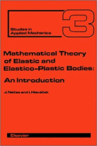 Mathematical Theory of Elastic and Elasto Plastic Bodies - An Introduction