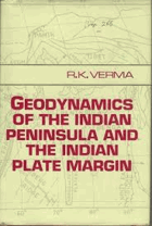 Geodynamics of the Indian Peninsula and the Indian Plate Margin