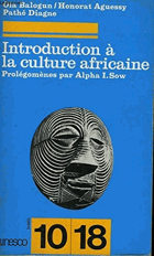 Introduction à la culture africaine. Aspects généraux