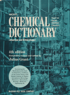 Hackh's Chemical Dictionary (American and British Usage) Containing the Words Generally Used in ...