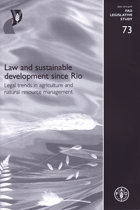 Law and Sustainable Development Since Rio - Legal Trends in Agriculture and Natural Resource ...
