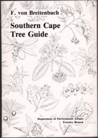 Southern Cape forest and trees - A guide