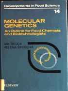 Molecular Genetics - an outline for food chemists and biotechnologists