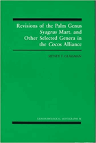 Revisions of the Palm Genus Syagrus Mart. and Other Selected Genera in the Cocos Alliance