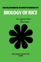 Biology of Rice Developments in Crop Science