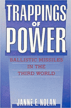 Trappings of Power - Ballistic Missiles in the Third World