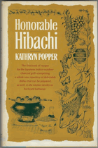 Honorable Hibachi - A delectable and versatile collection of recipes
