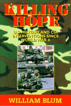 Killing hope - U.S. military and CIA interventions since World War II.
