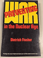 Preventing war in the nuclear age