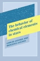 The behavior of chemical elements in stars.