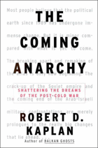 The coming anarchy  shattering the dreams of the post Cold War